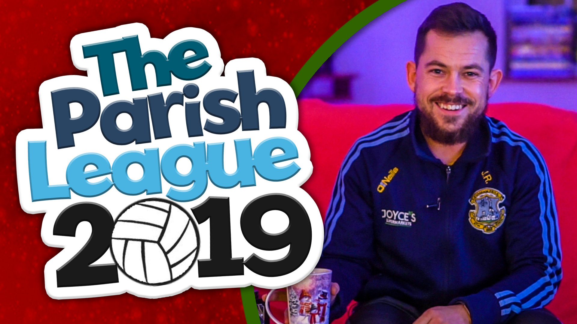 TJ Keady Parish League Charity Tournament 2019
